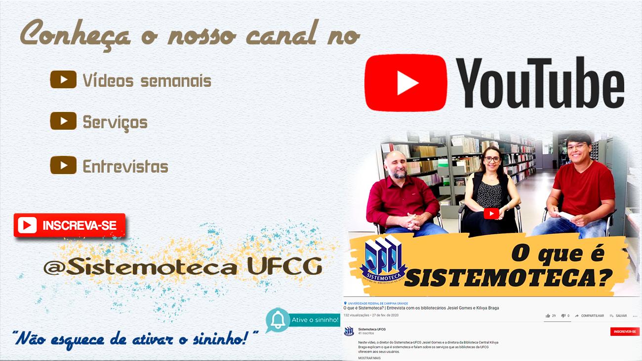 Canal do Youtube - Sistemoteca UFCG